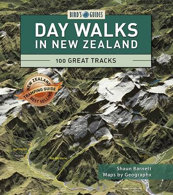 Day Walks in New Zealand: 100 Great Tracks - Bird's Eye Guides (Paperback)