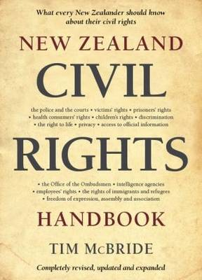 New Zealand Civil Rights Handbook: What Every New Zealander Should Know About Their Civil Rights (Paperback)