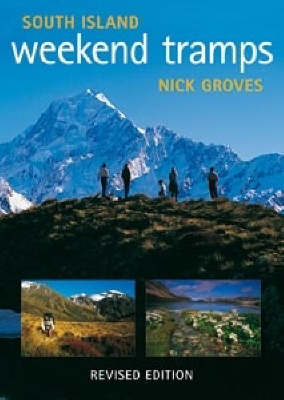 South Island Weekend Tramps - Bird's Eye Guides (Paperback)