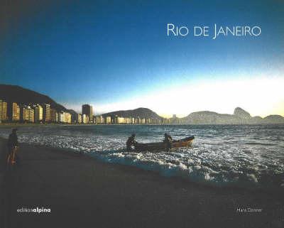 "Rio de Janeiro - Pictorials Brazil - the ""Exotics"" from the Alpina S. (Hardback)"