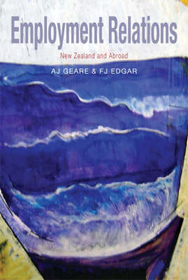 Employment Relations: New Zealand and Abroad (Paperback)