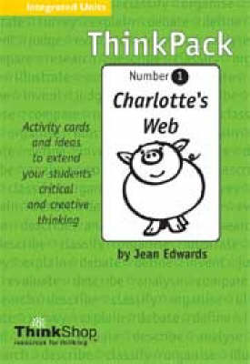 Thinkpack. Number 1, Charlotte's Web - ThinkPack 1 (Paperback)