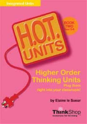 H.O.T. Units: Higher Order Thinking Units : Book 1 (Paperback)