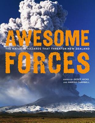 Awesome Forces: The Natural Hazards that Threaten New Zealand (Paperback)