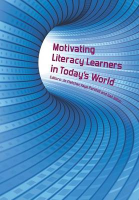 Motivating Literacy Learners in Today's World (Paperback)