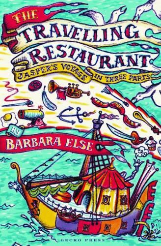 The Travelling Restaurant: Jasper's Voyage in Thee Parts (Paperback)