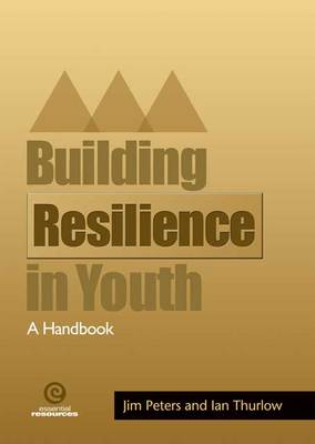 Building Resiliency in Youth - Building Resilience (Paperback)
