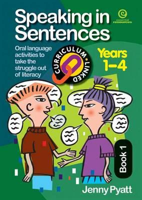 Speaking in Sentences: Bk 1 (Paperback)