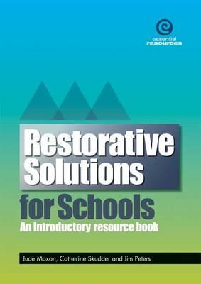 Restorative Solutions for Schools (Paperback)