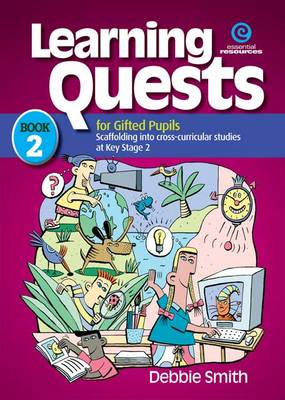 Learning Quests for Gifted Students: Middle Bk 2 (Paperback)