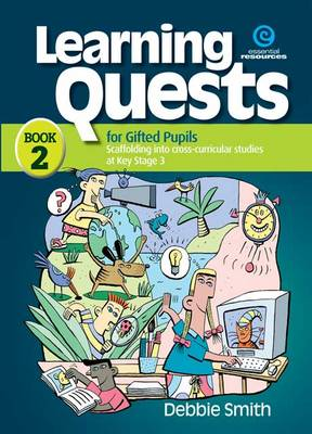 Learning Quests for Gifted Students: Senior Bk 2 (Paperback)