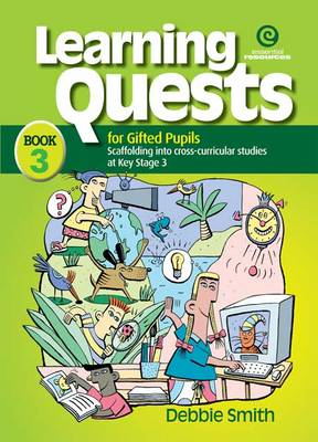 Learning Quests for Gifted Students: Senior Bk 3 (Paperback)