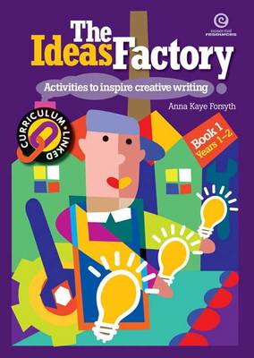 The The Ideas Factory The Ideas Factory: Activities to Inspire Creative Writing Activities to Inspire Creative Writing: Bk. 1 Bk. 1 (Paperback)