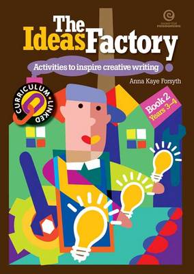 The Ideas Factory: Activities to Inspire Creative Writing Bk. 2 (Paperback)