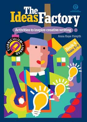The Ideas Factory: Activities to Inspire Creative Writing Bk. 3 (Paperback)