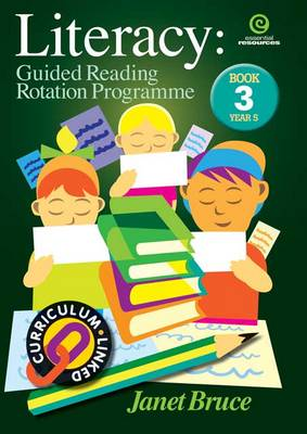 Literacy: Bk 3.: Guided Reading Rotation Programme (Paperback)