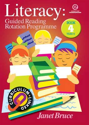 Literacy: Bk 4.: Guided Reading Rotation Programme (Paperback)