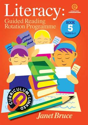 Literacy: Bk 5.: Guided Reading Rotation Programme (Paperback)