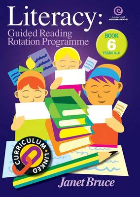 Literacy: Bk 6.: Guided Reading Rotation Programme (Paperback)