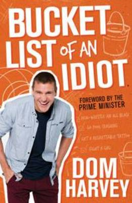 Bucket List of an Idiot (Paperback)