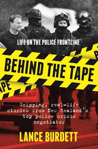 Behind the Tape: Life on the Police Frontline (Paperback)