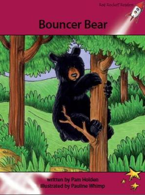 Red Rocket Readers: Advanced Fluency 3 Fiction Set A: Bouncer Bear (Paperback)