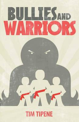 Bullies & Warriors (Paperback)