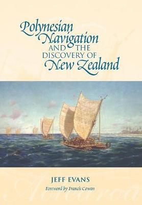 Polynesian Navigation & the Discovery of New Zealand (Paperback)