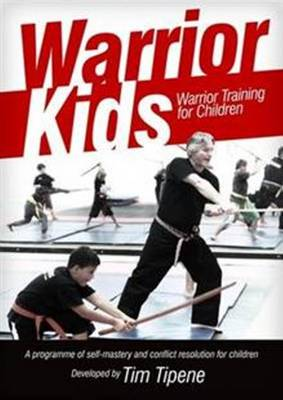Warrior Kids: Warrior Training for Children (Paperback)