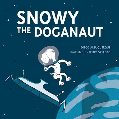 Snowy the Doganaut (Paperback)