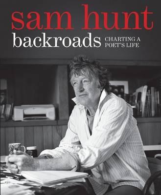 Backroads: Charting a Poet's Life (Hardback)