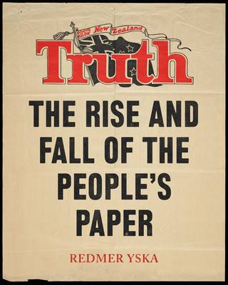 Truth: The Rise and Fall of the People's Paper (Paperback)
