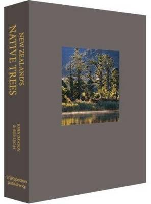 New Zealand's Native Trees: A Comprehensive Illustrated Encyclopedia (Hardback)
