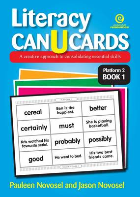 Literacy Can U Cards: a Creative Approach to Consolidating Essential Skills Platform 2 Book 1 (Paperback)