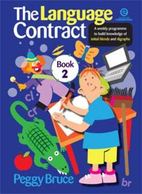 The Language Contract: A Weekly Programme to Build Knowledge of Initial Blends and Digraphs Book 2 (Paperback)