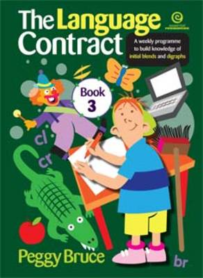 The Language Contract: A Weekly Programme to Build Knowledge of Initial Blends and Digraphs Book 3 (Paperback)