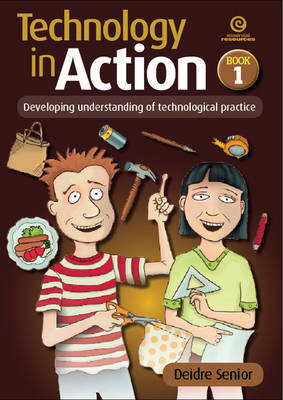 Technology in Action Bk 1: Developing Understanding of Technological Practice (Paperback)