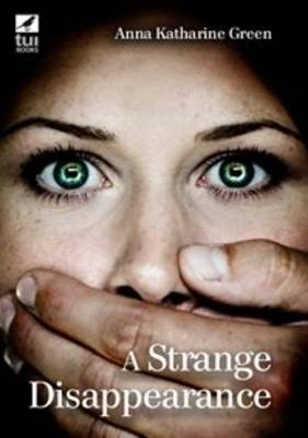 A Strange Disappearance (Paperback)