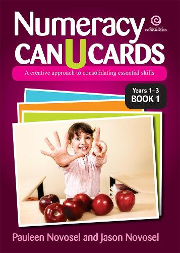 Numeracy Can U Cards: A Creative Approach to Consolidating Essential Skills Yrs 1-3 Bk 1 (Paperback)