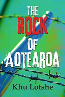 The Rock Of Aotearoa (Paperback)
