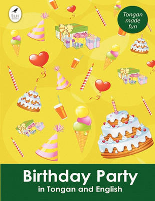 Birthday Party in Tongan and English - Tui Language Books (Paperback)