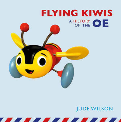 Flying Kiwis: A History of the OE (Paperback)