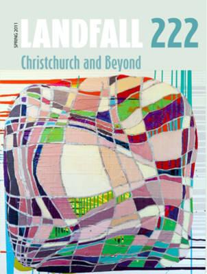 Landfall 222: Christchurch and Beyond (Paperback)