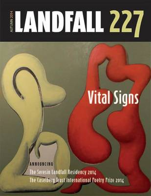 Landfall 227: Vital Signs (Paperback)