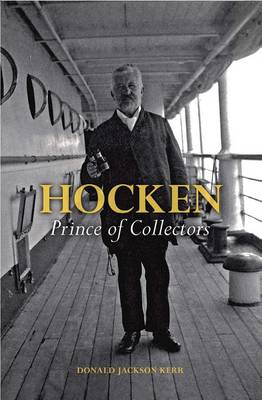 Hocken: Prince of Collectors (Hardback)