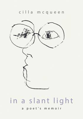 In a Slant Light: A Poets Memoir (Hardback)