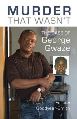 Murder That Wasn't: The Case of George Gwaze (Paperback)
