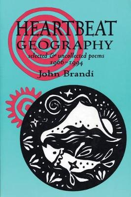 Heartbeat Geography: New and Selected Poems (Paperback)