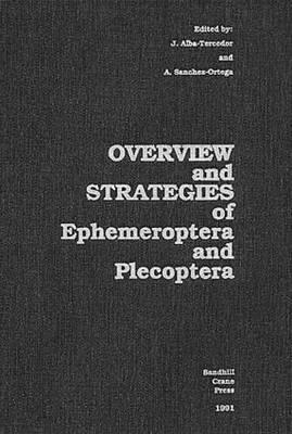 Overview and Strategies of Ephemeroptera and Plecoptera (Hardback)