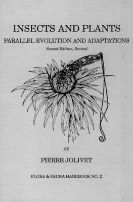 Insects and Plants: Parallel Evolution & Adaptations, Second Edition (Paperback)